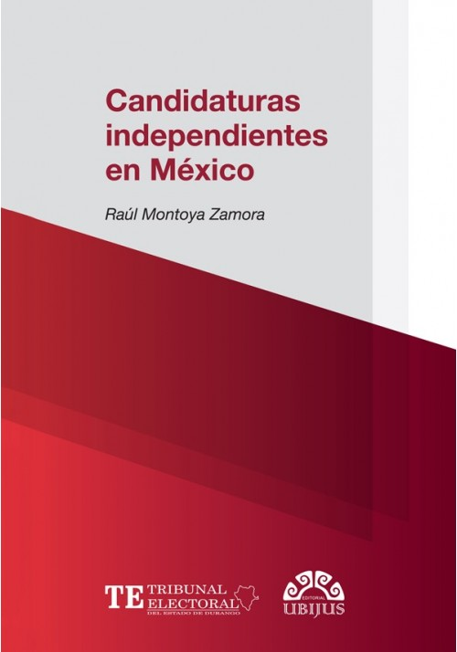 CANDIDATURAS INDEPENDIENTES EN MÉXICO